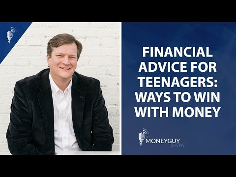 Financial Advice For Teenagers: Ways To Win With Money!