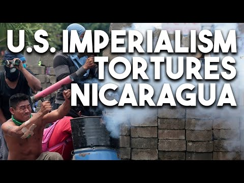 US has tortured Nicaragua for decades, and backs its violent right-wing opposition today
