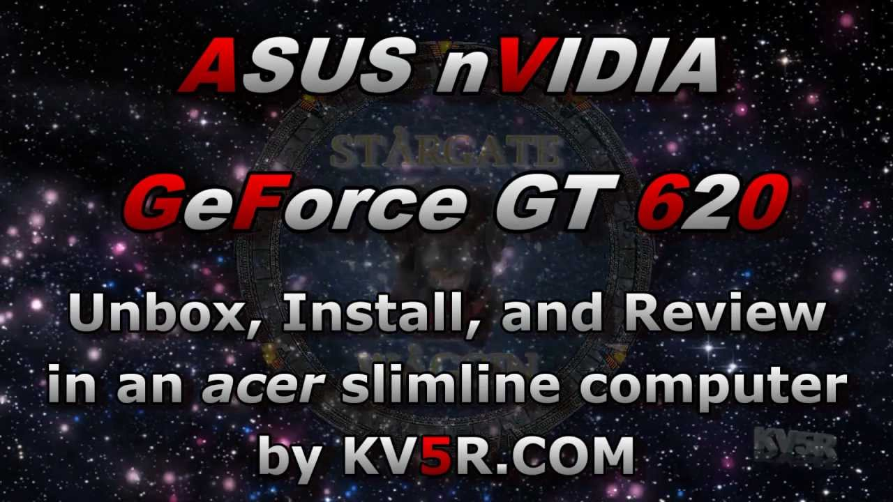 Asus GT620 unbox, install, and review, in an Acer X3910, by KV5R