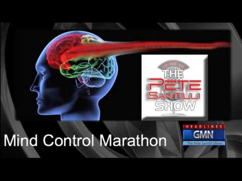 The Pete Santilli Show - Mind Control Marathon Part 2
