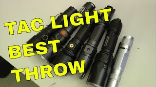 Tactical Light with Best Throw?  Compare them!