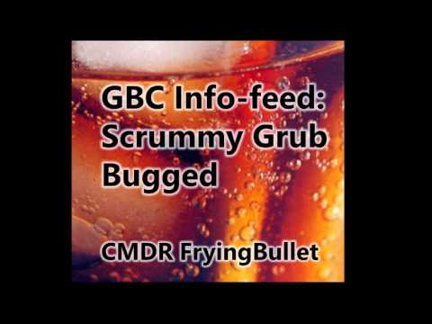 GBC info-feed – Scrummy Grub bugged