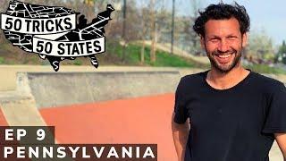 50 Tricks 50 States Skateboarding Challenge | Episode #9 | Pennsylvania