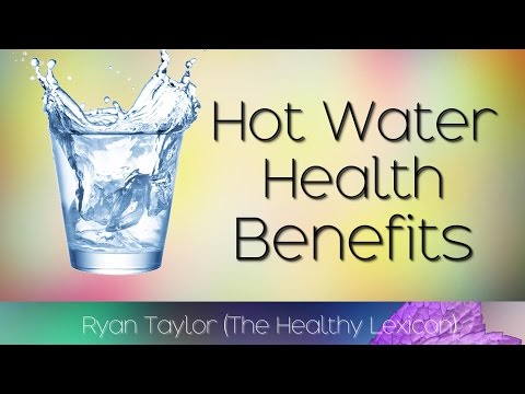 Drinking Hot Water: Benefits for Health