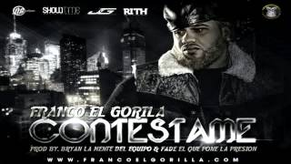 Franco El Gorila - Contestame (Original) (Con Letra) ★REGGAETON 2013★ IPAUTA thumbnail