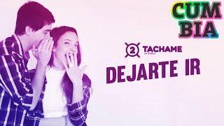Tachame La Doble - Dejarte Ir (Videoclip Oficial)
