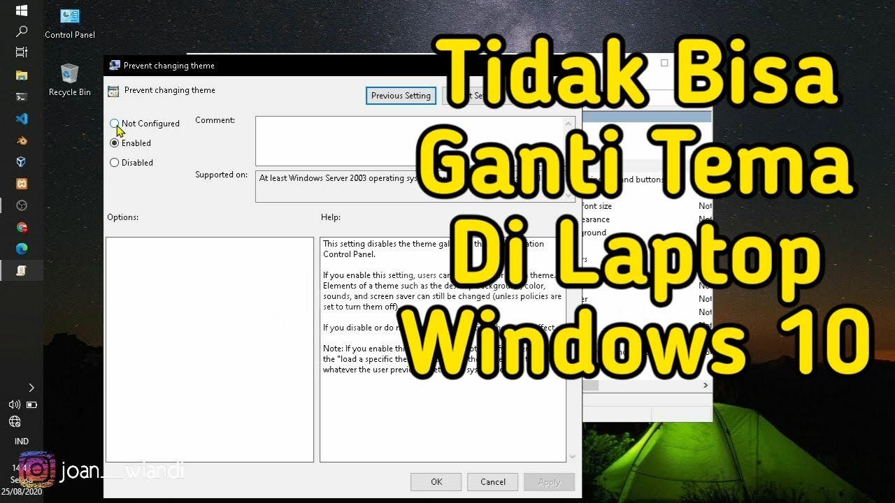 Cara Mengatasi Tidak Bisa Ganti Tema Di Laptop Windows 10 ...