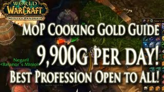 How to: MoP Cooking Gold Guide: 9,900g per day! Best Gold Making Profession Open to Everyone!