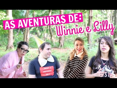 NOVA WEBSERIE - AS AVENTURAS DE WINNIE E LILLY | EPISÓDIO 1