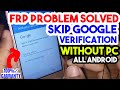 How To Skip Google Account Verification Without Computer || Crack Frp Lock Protection || New Method