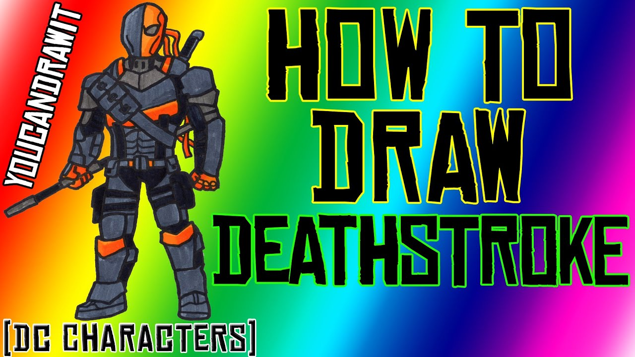 Download How To Draw Deathstroke from DC Comics ✎ YouCanDrawIt ツ 1080p HD