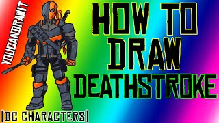 How To Draw Deathstroke from DC Comics ✎ YouCanDrawIt ツ 1080p HD