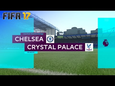 FIFA 17 - Chelsea vs. Crystal Palace @ Stamford Bridge