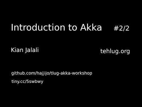 Introduction to Akka-Kian Jalali#2