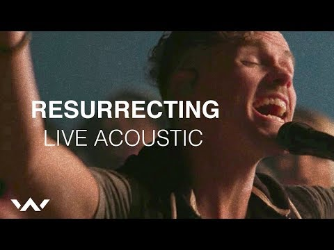 Resurrecting (Live Acoustic Sessions) - Elevation Worship