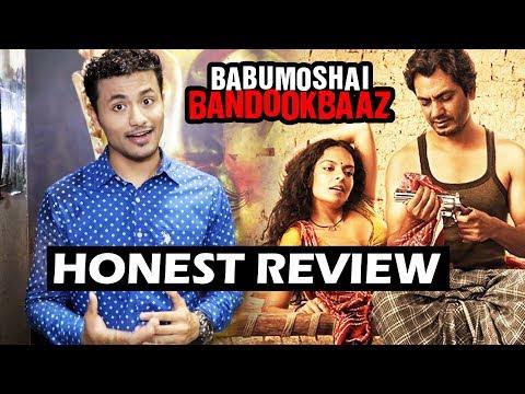 Babumoshai Bandookbaaz Movie Review – Honest Movie Review – Nawazuddin Siddiqui, Bidita Bag
