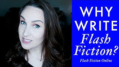 Why Write Flash Fiction?