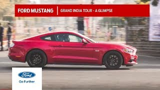 Ford Mustang | Grand India Tour | Ford India