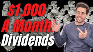 Make $1,000 A Month In Dividend Income!