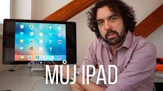 Jak používám iPad & nej aplikace