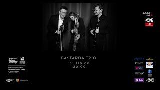 Bastrada Trio Live 31 07 20