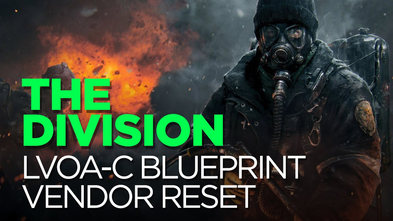 The division lvoa c blueprint vendor reset 62416 lets the division lvoa c blueprint vendor reset 62416 lets play youtube malvernweather Gallery