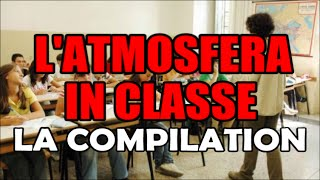 L' ATMOSFERA IN CLASSE compilation