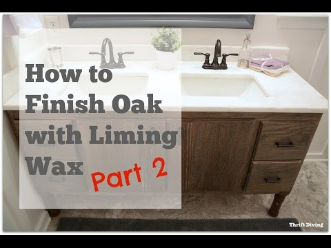 My DIY Bathroom Vanity: How to Finish Oak With Liming Wax - PART 2