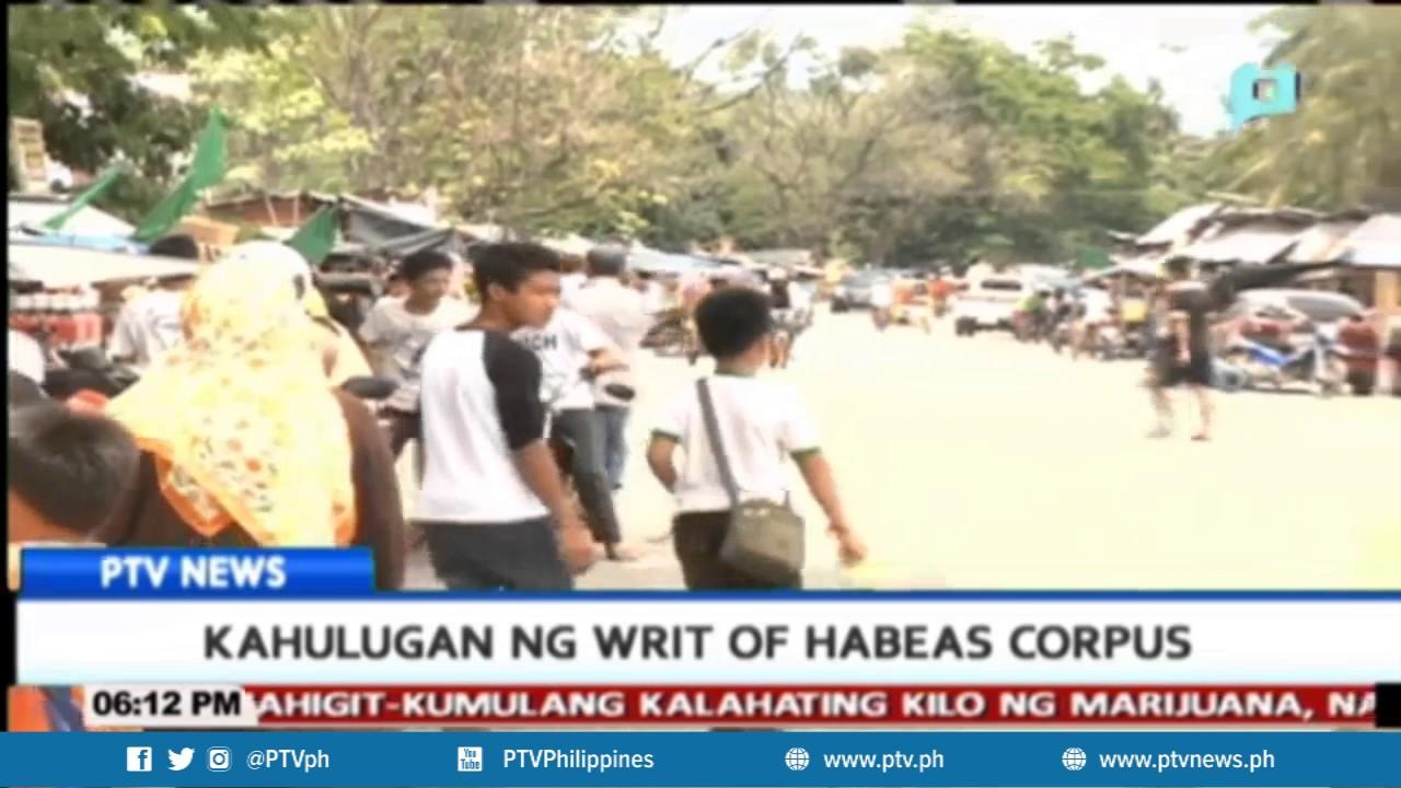 Kahulugan ng writ of habeas corpus