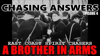 EAST COAST SPIRIT CHASERS - CHASING ANSWERS - EPISODE 4