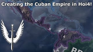 The Cuban Empire in Hoi4! (Speedrun/Timelapse) [Millennium Dawn]