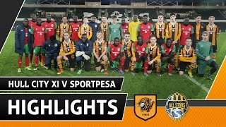Hull City XI v SportPesa Allstars | Highlights | 27.02.17