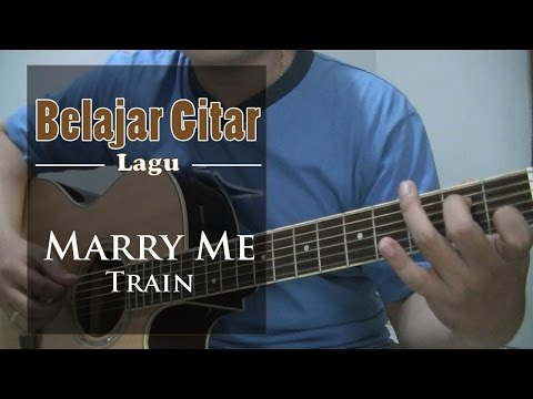 Belajar Gitar Lagu - Marry me (Train)