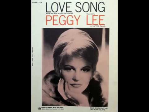 Peggy Lee - Love Song ( Lesley Duncan cover )