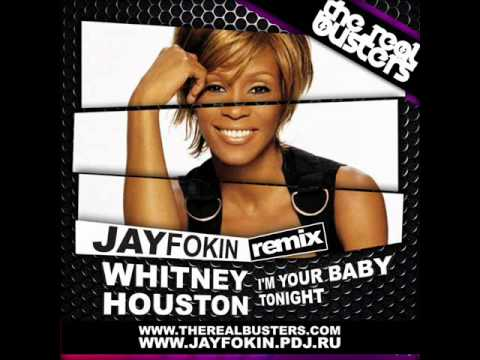 Whitney Houston - I`m Your Baby Tonight (Jay Fokin Remix)
