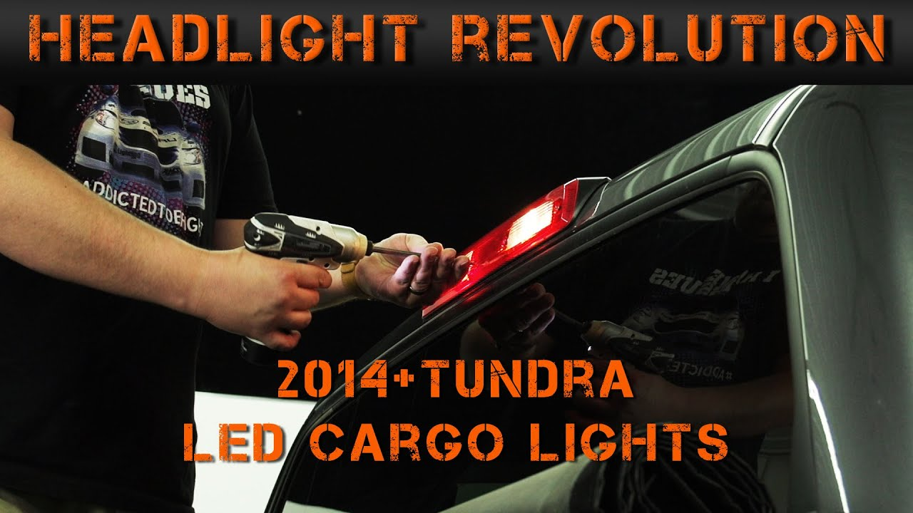 hight resolution of 2014 2017 toyota tundra cargo 3rd brake light tundra video series 5 headlight revolution youtube