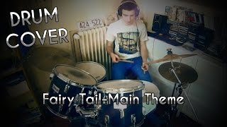 Fairy Tail Main Theme - Drum Cover by Thony Vidéos