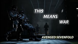 Call Of Duty Ghosts [Avenged Sevenfold] This Means War