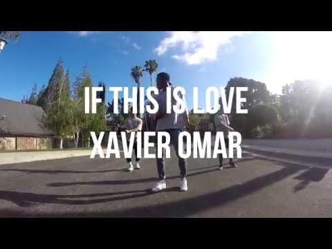 If This Is Love - Xavier Omar | Choreography by @Smith_Reesie