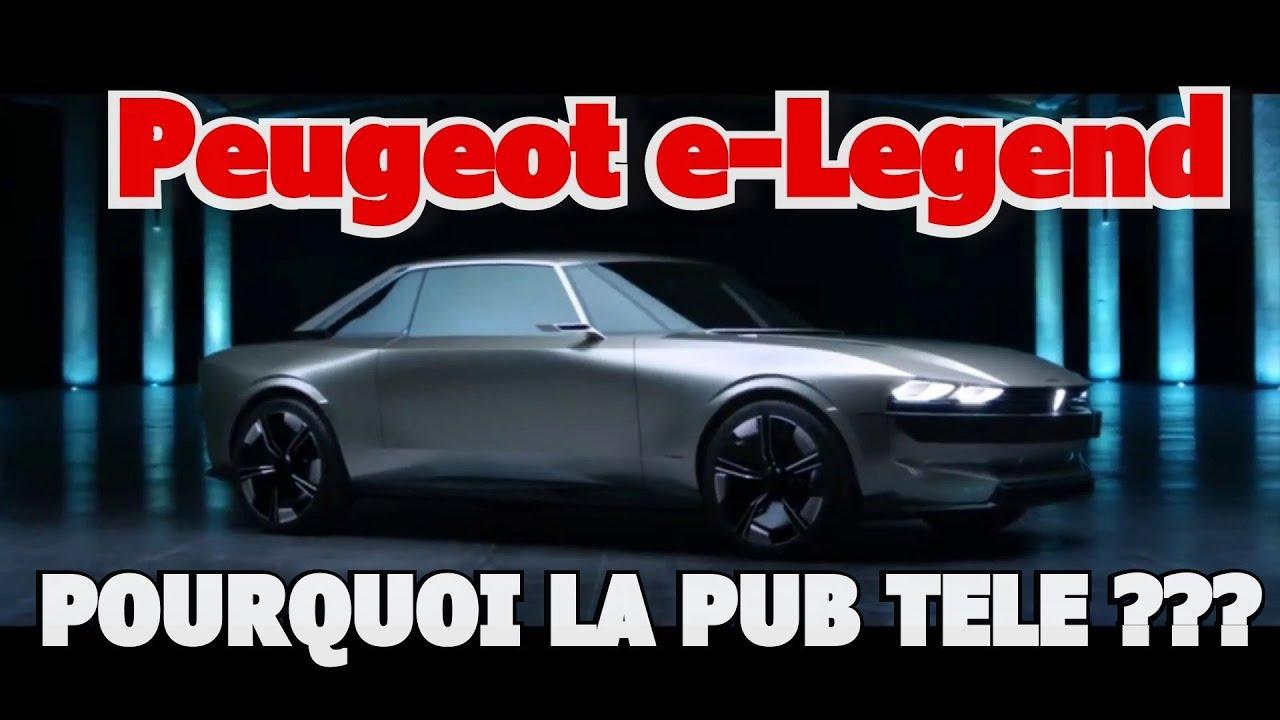 Peugeot E Legend Pourquoi De La Pub Tele Et La Reponse Peugeot