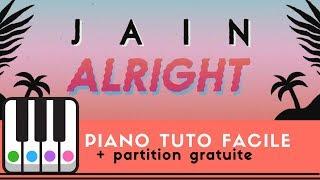 ALRIGHT de JAIN - PIANO TUTO FACILE + Partition gratuite