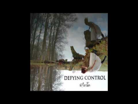 Defying Control - Reflection (Full Album - 2007)
