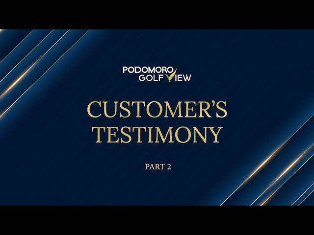 Ini Dia, Apresiasi Pelanggan terhadap Pelayanan Podomoro Golf View!