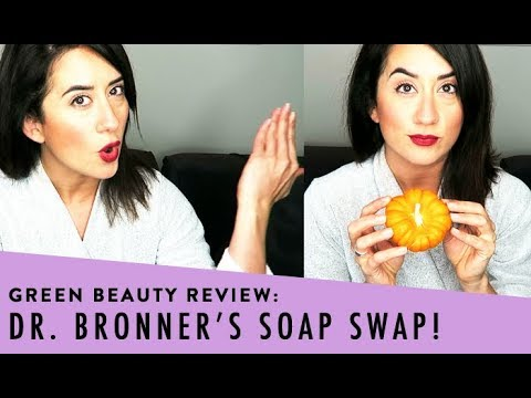 Swap Out Your Soap With This    Green Beauty Guide & Dr. Bronner's