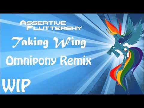 Assertive Fluttershy - Taking Wing (Omnipony Remix) [WIP]