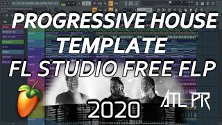PROGRESSIVE HOUSE TEMPLATE FREE FLP 2020 FL STUDIO 20.6 . FLP#1 (FLP IN DISCRIPTION)