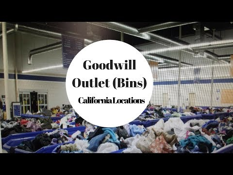 Goodwill Outlet Centers California Bin Locations