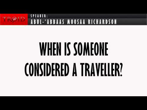 When is Someone Considered a Traveller?