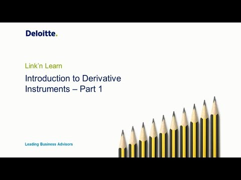 Link'n Learn - Introduction to Derivative Financial Instruments