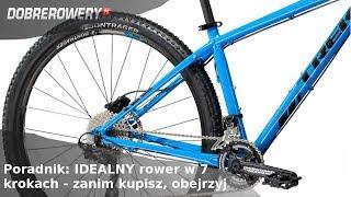 Poradnik: Idealny rower w 7 krokach - obejrzyj, zanim kupisz!